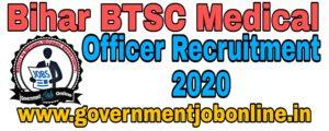 BTSC Bihar Medical Officer Recruitment 2020
