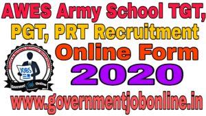 AWES Army School TGT, PGT, PRT 2020 Online Form