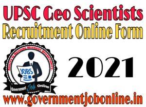 UPSC Geo Scientists Online Form