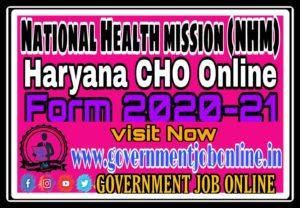 Haryana NHM CHO Online Form 2021