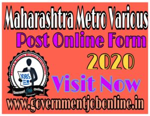 Maharashtra Metro Various Post Online Form 2020
