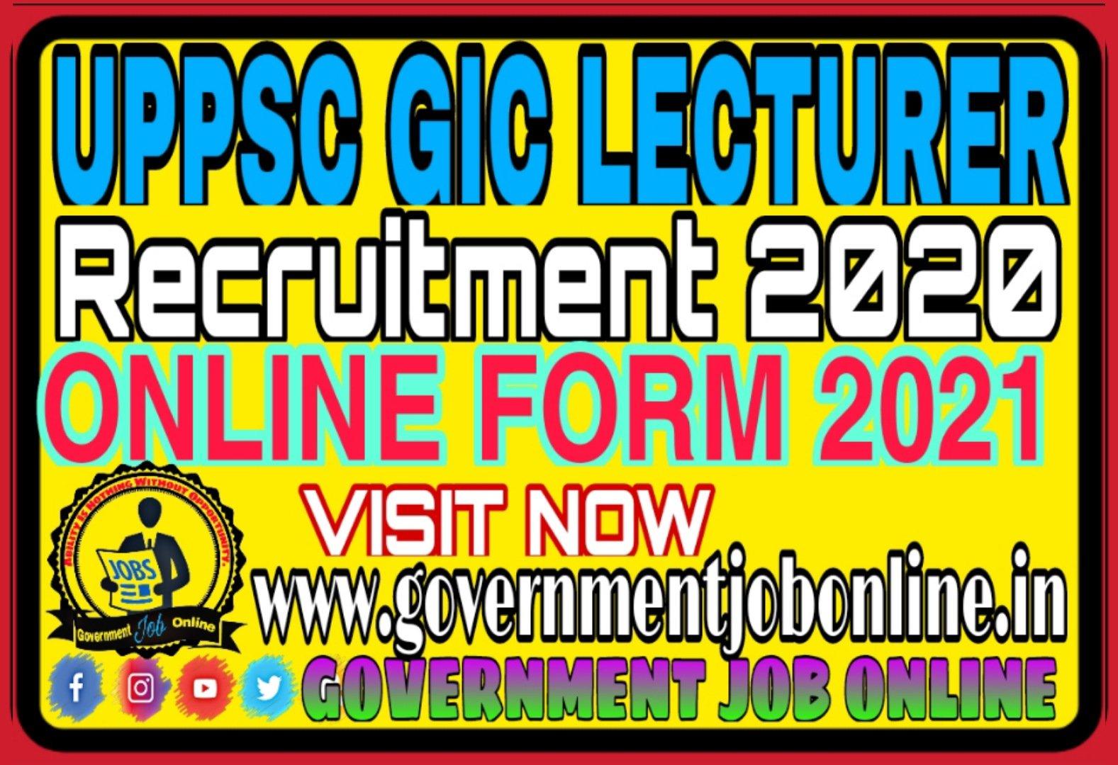 UPPSC GIC Lecturer Online Form 2021