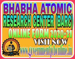 bhabha atomic research center Online form 2020-21
