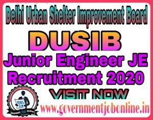 DUSIB JE Junior Engineer Online Form 2020