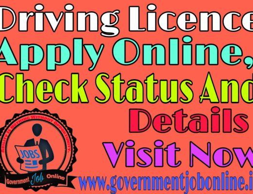 Driving Licence Apply Online, Check Status And Details