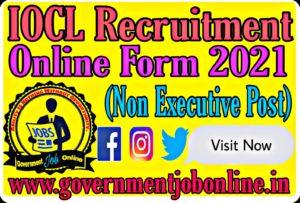 IOCL Recruitment Online Form 2021