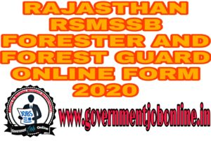 RAJASTHAN RSMSSB FORESTER AND FOREST GUARD ONLINE FORM 2020