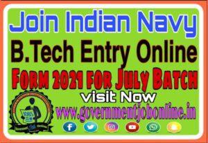 Indian Navy B.Tech Entry July Online Form 2021, Intermediate 10+2 B.Tech Entry July 2021