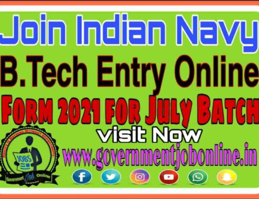 Indian Navy B.Tech Entry July Online Form 2021, Intermediate 10+2 B.Tech Entry July 2021