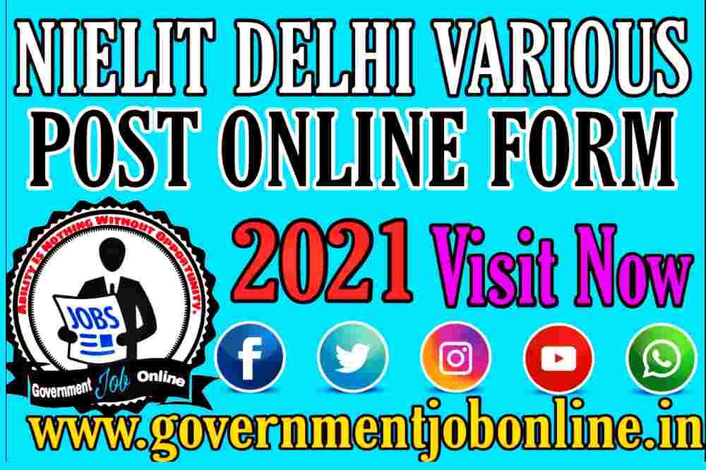 NIELIT Delhi Various Post Online Form 2021, NIELIT Delhi Various Post Recruitment 2021