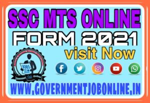 SSC MTS Multi Tasking Staff Recruitment 2021, SSC MTS Online Form 2021