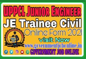 UPPCL JE Trainee Civil 2021 Online Form