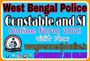 West Bengal Police Constable And SI Online Form 2021