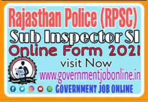 Rajasthan RPSC SI Online Form 2021
