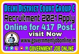 Delhi District Court Group C Post Online Form 2021