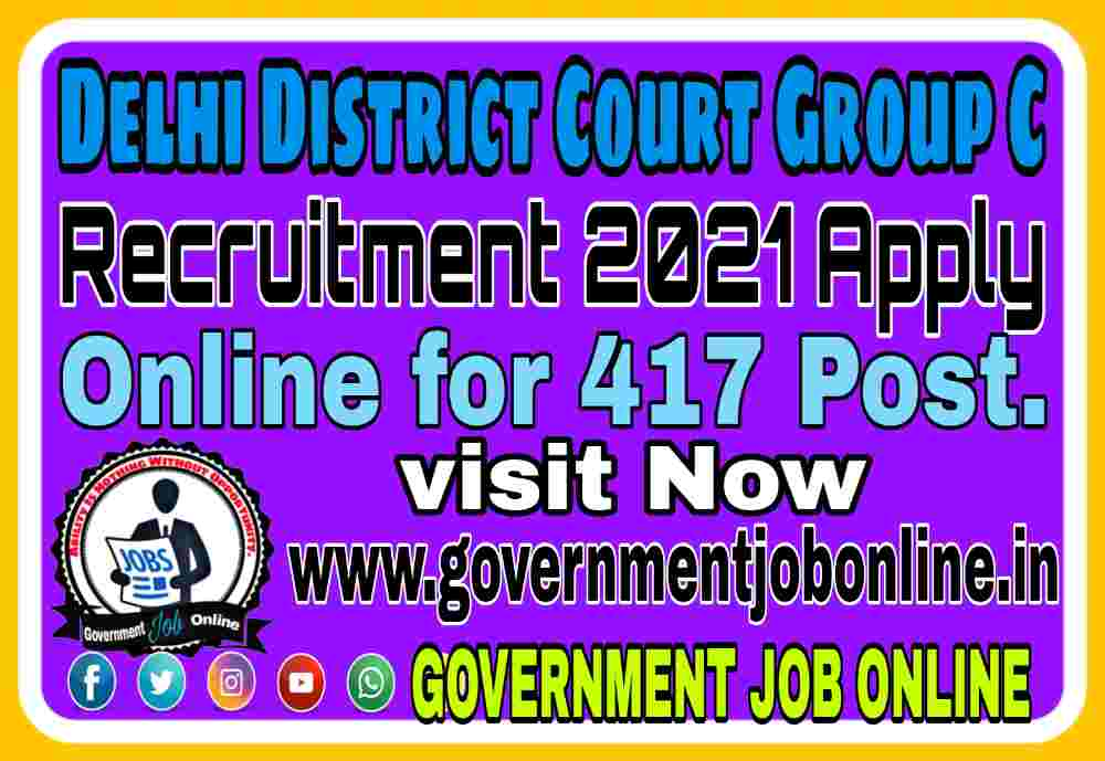 Delhi District Court Group C Post Online Form 2021