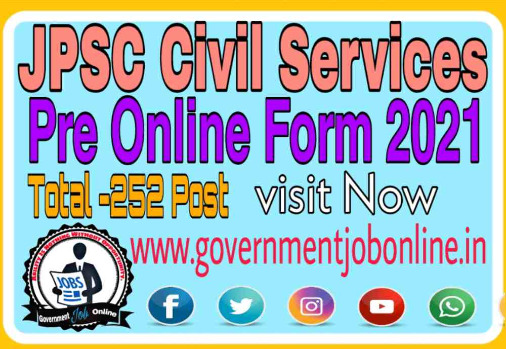 JPSC Civil Service Recruitment 2021, JPSC Civil Services Pre Online Form 2021