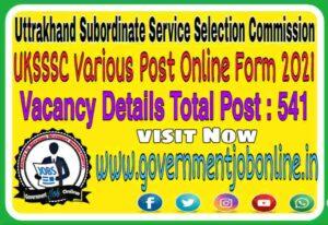 Uttrakhand UKSSSC Various Post Online Form 2021