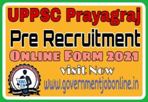 UPPSC Pre Online Form 2021