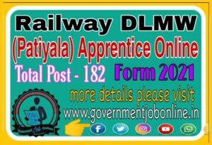 Railway DLMW Apprentice Online Form 2021