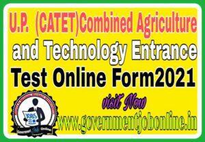 UP CATET Admission Online Form 2021