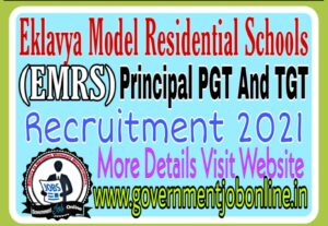 EMRS Principal PGT And TGT Recruitment 2021