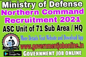 Ministry of Defence Northern Command Group C Recruitment 2021