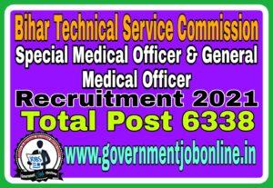 Bihar BTSC Medical Officer Online Form 2021