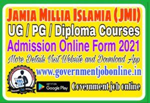 Jamia Millia Islamia JMI Admission Online Form 2021