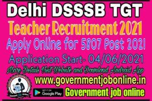 Delhi DSSSB TGT Teacher Online Form 2021, DSSSB PGT Tier I Exam Date 2021