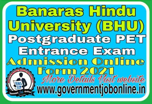 BHU PET Post Graduate Admission 2021 Online Form
