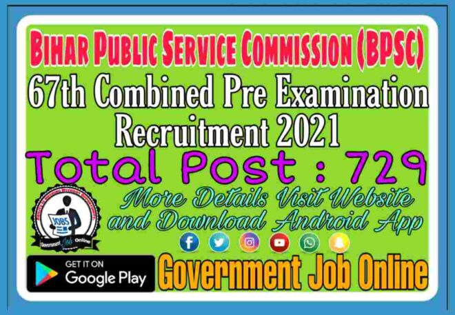 Bihar BPSC 67th Pre Online Form 2021 Apply Now Fast